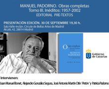 El Gobierno presenta el Tomo III de Inéditos de las Obras Completas de Manuel Padorno