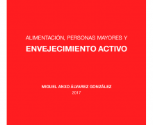 """Presentación del libro """"Alimentación, Personas Mayores y Envejecimiento Activo"""""""
